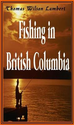 Product picture Fishing In British Columbia