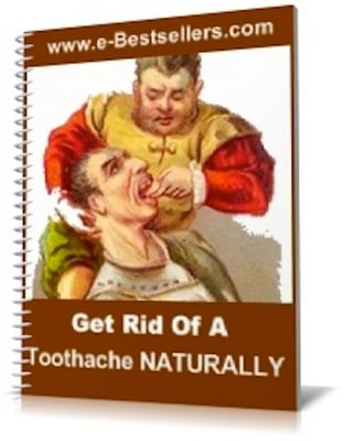Product picture Get Rid Of A Toothache Naturally In Less Than 12 hours