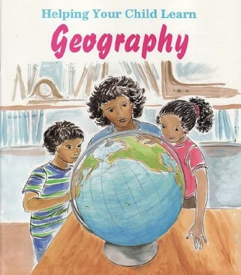 Product picture Helping Your Child Learn Geography