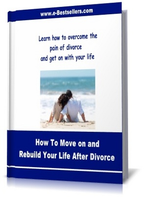 Product picture How To Move on and Rebuild Your Life After Divorce